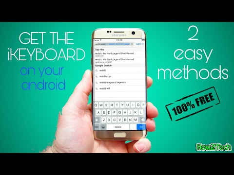 HOW TO GET THE IPHONE KEYBOARD ON YOUR ANDROID DEVICE (FOR FREE) [HD] 2017 | How2Tech