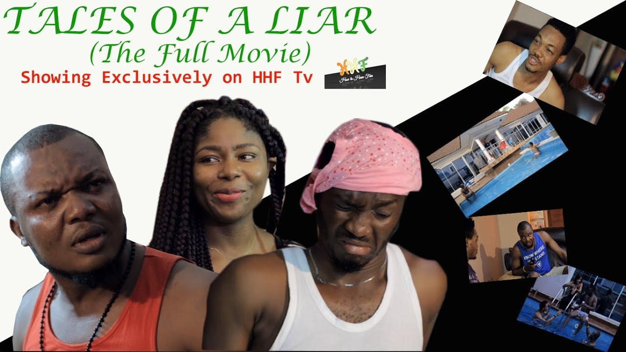 Download TALES OF A LIAR (Full Movie) - 2019 Latest Nigerian EXCLUSIVE MOVIE