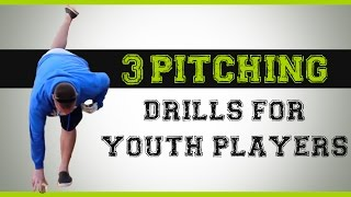 3 Baseball Pitching Drills for Youth Players
