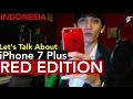 Review iPhone 7 Plus PRODUCT RED Edition : Indonesia