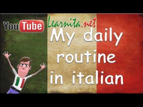 My daily routine in italian - Learn italian language