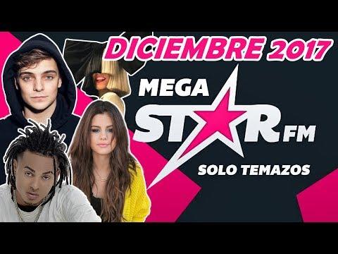 MegaStar FM | Solo Temazos (Diciembre 2017) | 2 HORAS