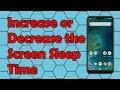 How To Increase Or Decrease The Screen Sleep Time On The Xiaomi Mi A2 Lite Phone