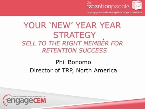 Your 'new' new year strategy sell to the right member for retention success