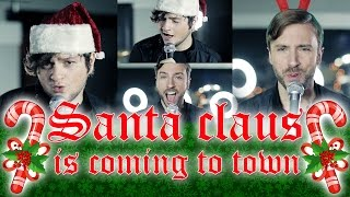 "♫""Santa Claus is Coming to Town""♫ Cover Song ft. Sky and Peter Hollens (Music Video)"