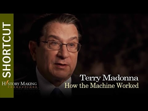 Terry Madonna on How the Machine Worked