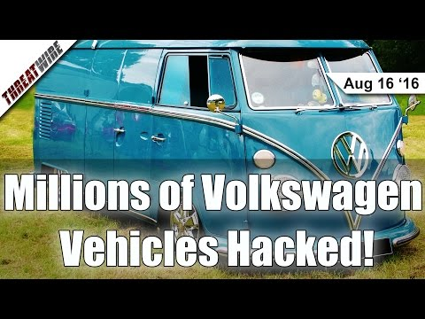 Millions of Volkswagen Vehicles Hacked! - Threat Wire