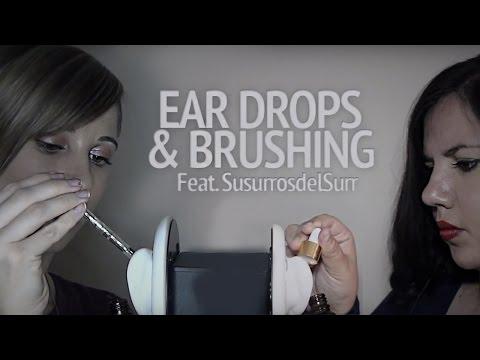 ASMR EAR DROPS and BRUSHING [ No Talking ] Ft. SusurrosdelSur