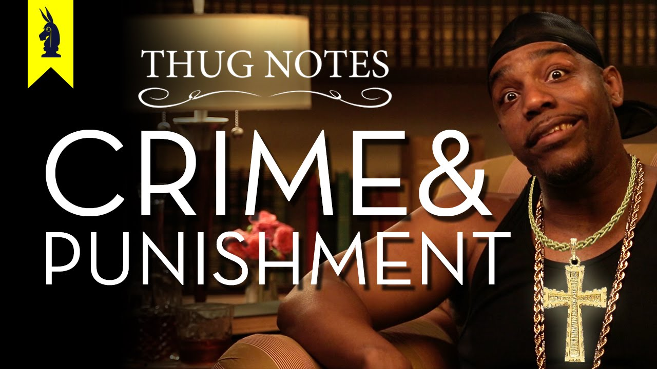 crime and punishment thug notes summary and analysis