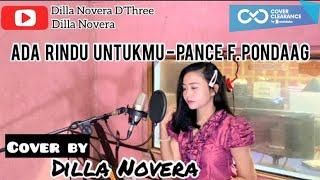 Download Lagu Ada Rindu Untukmu - Pance F. Pondaag (COVER by Dilla Novera) mp3