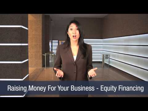 Raising Money For Your Business - Equity Financing