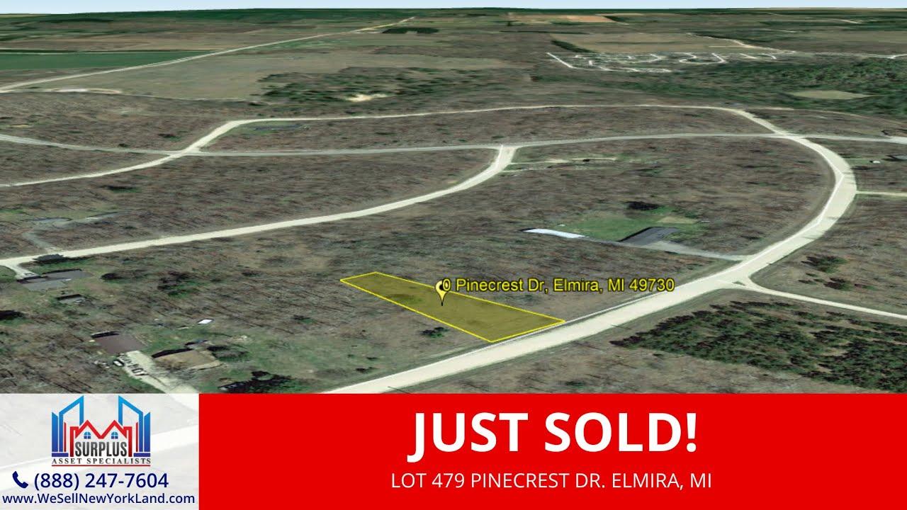 Just Sold By www.WeSellNewYorkLand.com - Lot 479 Pinecrest Dr. Elmira, MI - Wholesale Land For Sale