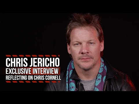 Chris Jericho Reflects on the Loss of Chris Cornell