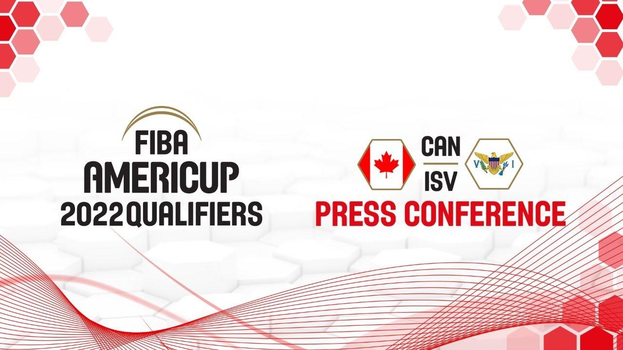Canada v US Virgin Islands - Press Conference - FIBA AmeriCup 2022 Qualifiers