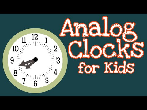 Analog Clocks For Kids | How To Tell Time