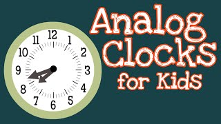 Analog Clocks for Kİds | How To Tell Time