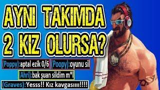 TAKIMA 2 KIZ GELİRSE NE OLUR ?? KIZ KAVGASI !! GRAVES ORMAN KOMİK MONTAJ !! | Ogün Demirci