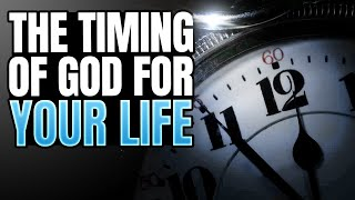 The Timing Of God F๐r Your Life