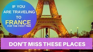 Top 6 Places To Visit In France   Travel Synopsis