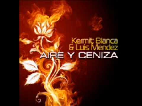 aire y ceniza-Dj Kermit; Blanca & Luis Mendez