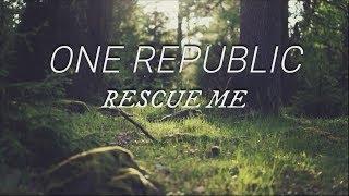 One Republic - Rescue Me (Traduzione in ITALIANO)