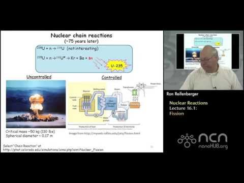 Purdue PHYS 342 L16.1: Nuclear Reactions: Fission