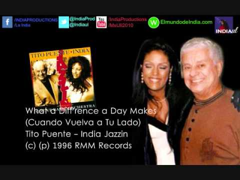 India - What a Diff'rence a Day Makes Ft. Tito Puente
