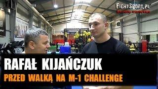 Rafał Kijańczuk przed walką na M-1 Challenge Battle in Atyrau