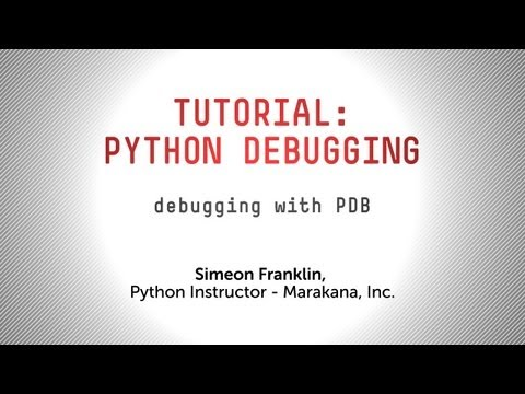 Tutorial: Debugging your Python Applications with pdb