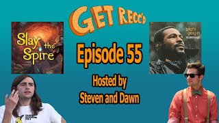 What's Going On & Slay the Spire - Get Recc'd #55