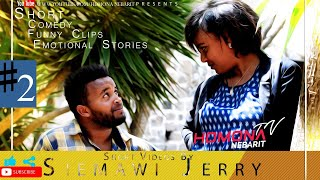HDMONA - ሓጺር ትራጀዲ ኮመዲ ብ ሴማዊ ጀሪ Short Eritrean Tragedy Comedy by Siemawi Jerry - 2019