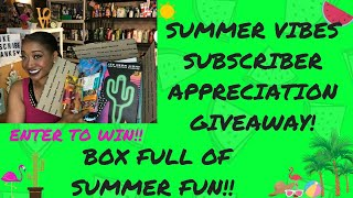 SUMMER VIBES SUBSCRIBER APPRECIATION GIVEAWAY! ENTER TO WIN A BOX FULL OF SUMMER GOODNESS!