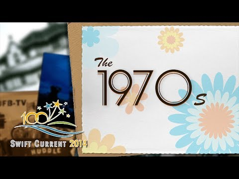 The History of Swift Current: The 1970's