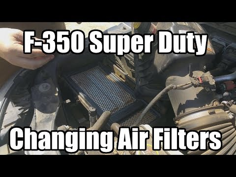 F-350 Super Duty: Changing the Air Filters