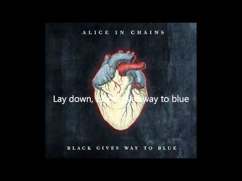 Alice In Chains ft Elton John  Black Gives Way To Blue Lyrics HQ