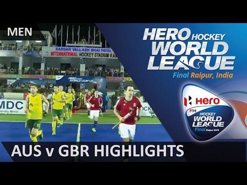 Australia v Great Britain Match Highlights #HWL2015 #Raipur