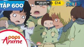 One Piece Tập 600 - Bảo Vệ Những Đứa Trẻ Vô Tội. Bàn Tay Ác Ma Của Master Truy Sát - Đảo Hải Tặc