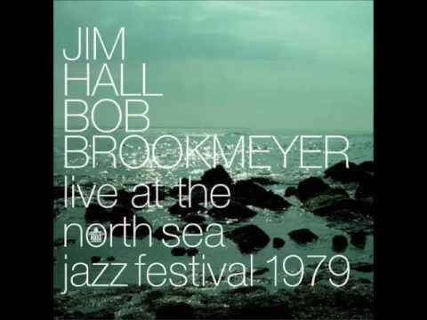 Jim Hall/Bob Brookmeyer - Live at the North Sea Jazz Festival (1979 Album)