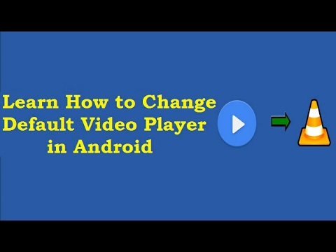 Learn how to change your default video player
