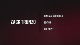 Zack Trunzo | 2013 Film Reel
