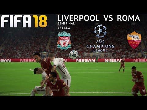 FIFA 18 (PC) Liverpool v Roma | UEFA CHAMPIONS LEAGUE SEMI-FINAL | 24/4/2018 | 1080P 60FPS