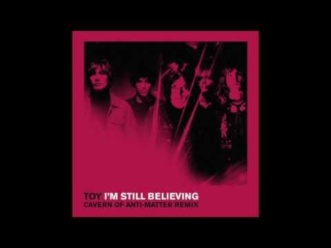 Toy - I'm Still Believing (C.O.A.M Remix)
