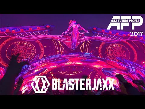 BLASTERJAXX Live @ Alfa Future People 2017 (AFP)