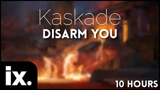 Kaskade - Disarm You (Soundrush Remix) // 10 Hours