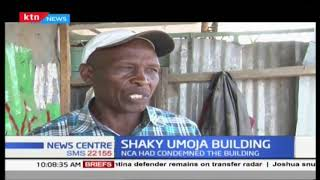 Shaky umoja building : Developer ordered to demolish building