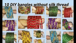 10 DIY bangles making without silk thread
