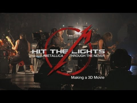 Hit the Lights: The Making of Metallica Through the Never - Chapter 1: Making a 3D Movie Thumbnail image