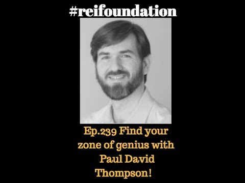 Ep.239 Find your zone of genius with Paul David Thompson!