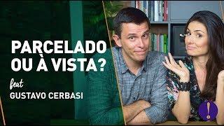 O QUE NINGUÉM FALA SOBRE O FINANCIAMENTO! Dicas de ouro pra quem vai financiar. Feat Gustavo Cerbasi