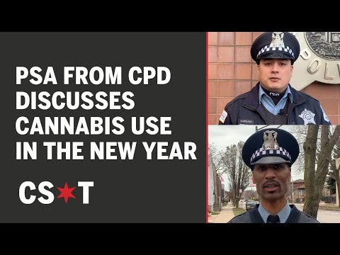 CPD Cannabis PSA Discusses New Laws For Jan 1, 2020